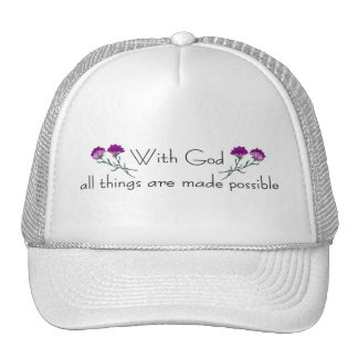 With God all things are made possible Trucker Hat