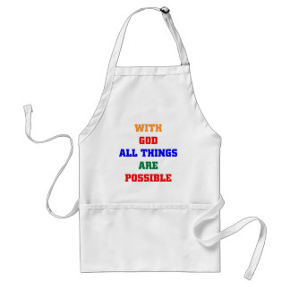 With God all things are possible Adult Apron
