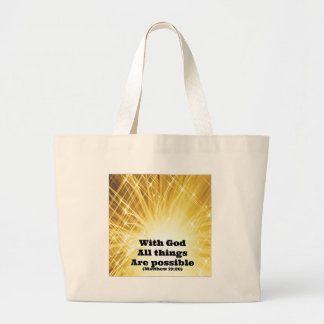 with God all things are possible jpg Tote Bag