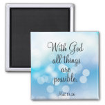 With God All Things are Possible 2 Inch Square Magnet