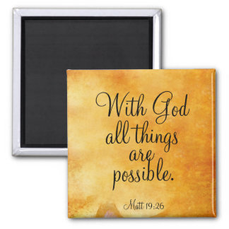 With God All Things are Possible Refrigerator Magnets