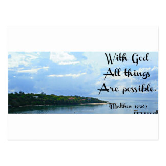 With God all things are possible. Matthew 19:26 Postcard