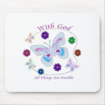 With God All Things are possible Mouse Pad