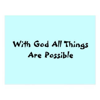 With God All Things Are Possible Post Cards