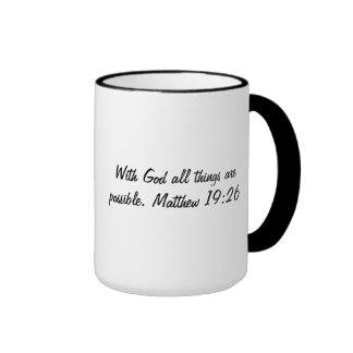 with god all things are possibleCoffee Cup