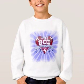With God Anything is Possible Sweatshirt