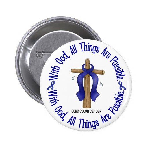 WITH GOD CROSS Colon Cancer T-Shirts & Gifts Pin
