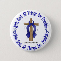 WITH GOD CROSS Colon Cancer T-Shirts & Gifts Pinback Button