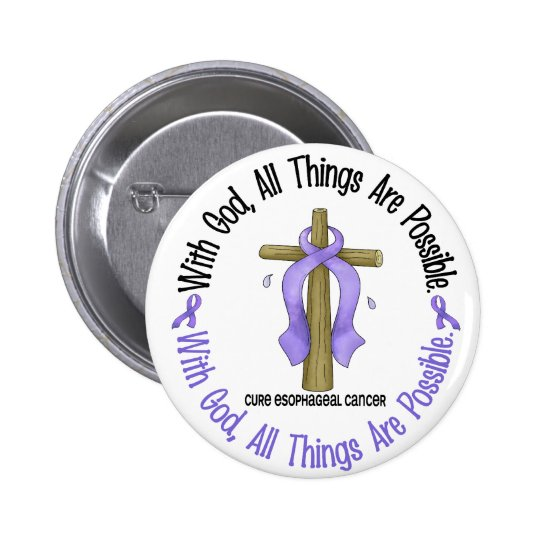 WITH GOD CROSS Esophageal Cancer T-Shirts & Gifts Button