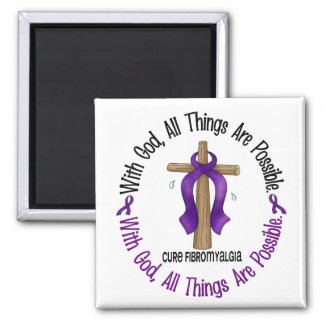 WITH GOD CROSS Fibromyalgia T-Shirts & Gifts 2 Inch Square Magnet