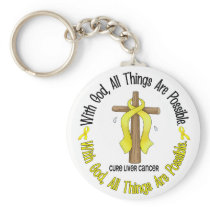WITH GOD CROSS Liver Cancer T-Shirts & Gifts Keychain