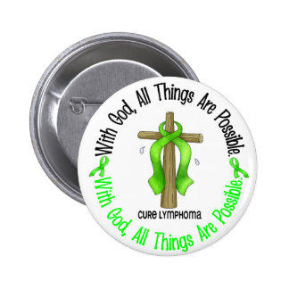 WITH GOD CROSS Non-Hodgkin's Lymphoma T-Shirts Pinback Button