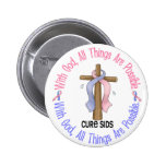 WITH GOD CROSS SIDS T-Shirts & Gifts Button