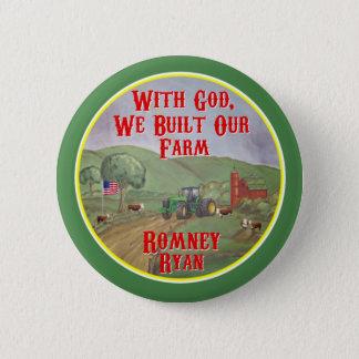 With God, We Built Our Farm Romney Ryan Button