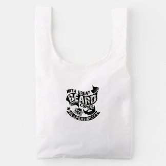 With Great Beard Comes Great Responsibility Reusable Bag
