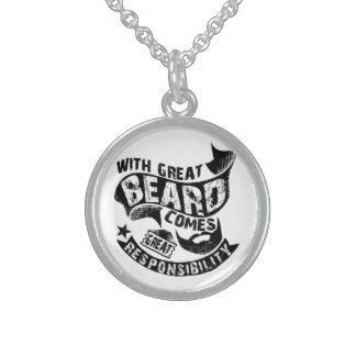 With Great Beard Comes Great Responsibility Sterling Silver Necklace