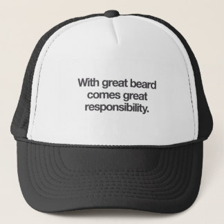 With great beard comes great responsibility. trucker hat