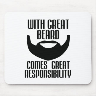 with great beard comes great responsibility tshirt mouse pad