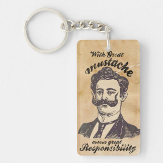With great mustache, comes great responsibility keychain
