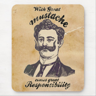 With great mustache comes great responsibility. mouse pad