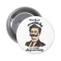 mustache, funny, hilarious, memes, vintage, hipster, great mustache, popular, moustache, retro, cool, story, bro, button, fun, swag, stache, fashion, internet memes, original, unique, best, gift, round button, Button with custom graphic design