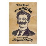 With great mustache comes great responsibility. poster