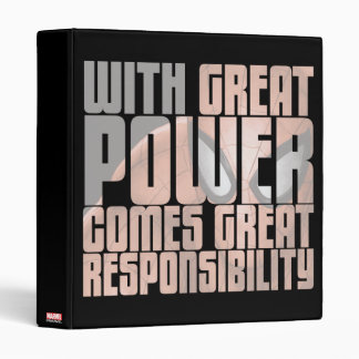 With Great Power Comes Great Responsibility Binder