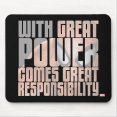 With Great Power Comes Great Responsibility Mouse Pad at Zazzle