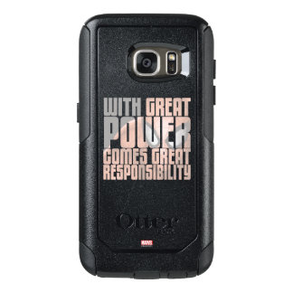 With Great Power Comes Great Responsibility OtterBox Samsung Galaxy S7 Case