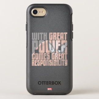 With Great Power Comes Great Responsibility OtterBox Symmetry iPhone 8/7 Case