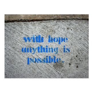 With Hope Anything Is Possible Postcard
