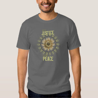 With Justice Comes Peace T-Shirt