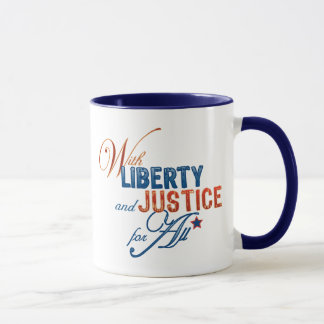 With Liberty and Justice For All Mug