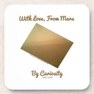 With Love, From Mars By Curiosity (Mars Landscape) Coaster