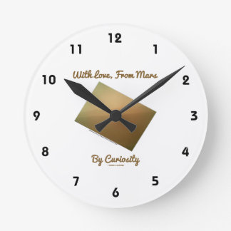 With Love, From Mars By Curiosity (Mars Landscape) Round Clock