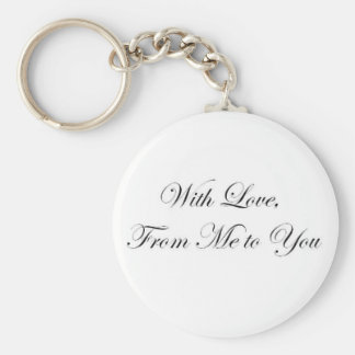 With Love from Me to You! Keychains