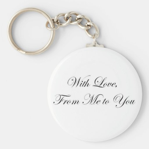 With Love from Me to You! Keychain