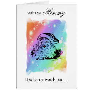 With Love Mommy / You better watch out - Santa Card