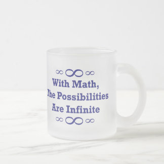 With Math, The Possibilities Are Infinite Frosted Glass Coffee Mug