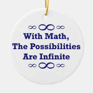 With Math, The Possibilities Are Infinite Christmas Tree Ornament