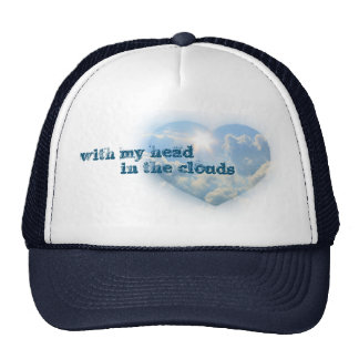 With my head in the clouds trucker hat