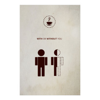With or Without You - agonies of a Kafeejunkies Poster
