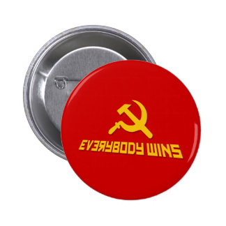 With Socialism Everybody Wins! Government Satire Pinback Button