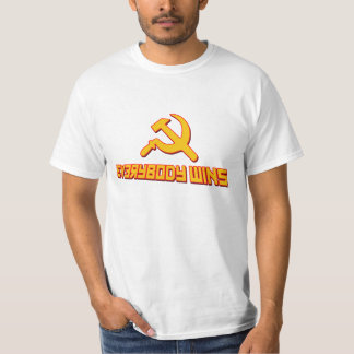 With Socialism Everybody Wins! Government Satire T-Shirt