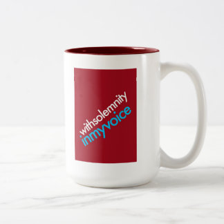 """""""With Solemnity In My Voice"""" Two-Tone Coffee Mug"""