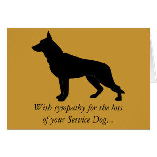 With Sympathy at the Loss of Your Service Dog GSD Card