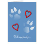 With Sympathy for the Loss of Your Dog Greeting Cards