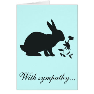 With Sympathy Loss of Your Bunny with Poem Card
