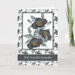 "With Sympathy Stylish Black And Gold Poppies Card<br><div class=""desc"">Express your condolences with this stylish sympathy card,  suitable for any person,  with a pretty grey poppies with a splash of orange and gold makes the card pretty and heartfelt. With thanks to: E.D.Resario - Actions By Elena</div>"