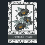 """With Sympathy Stylish Black And Gold Poppies Card<br><div class=""""desc"""">Express your condolences with this stylish sympathy card,  suitable for any person,  with a pretty grey poppies with a splash of orange and gold makes the card pretty and heartfelt. With thanks to: E.D.Resario - Actions By Elena</div>"""